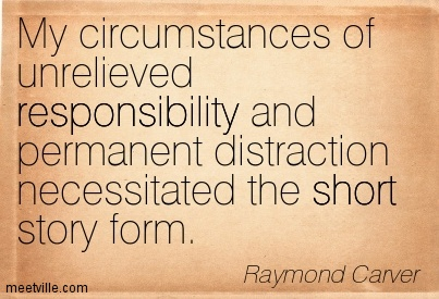 Quotation-Raymond-Carver-work-short-responsibility-inspiration-Meetville-Quotes-237504