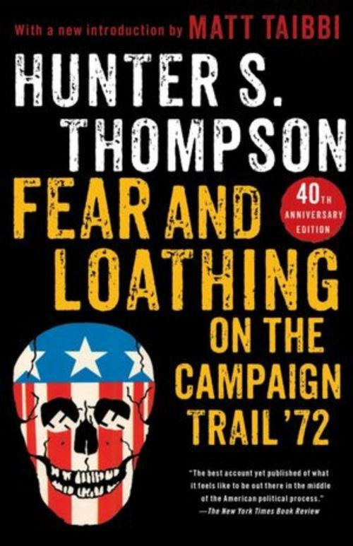 hunter-s-thompson-fear-and-loathing-campaign-trail-72-matt-taibbi